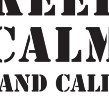 KEEP CALM AND CALL 4TH RECON Sticker