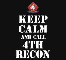 KEEP CALM AND CALL 4TH RECON by PARAJUMPER