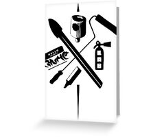 Choose your Tool Greeting Card