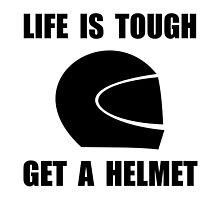 Life Tough Get Helmet by AmazingMart