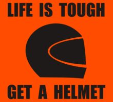 Life Tough Get Helmet Kids Clothes