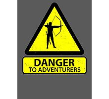 Danger to Adventurers Photographic Print