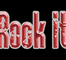 Rock it, Red, Rock Music, Rock band, Rockers by TOM HILL - Designer
