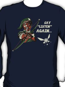 Say Listen Again T-Shirt