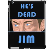 He's Dead, Jim! iPad Case/Skin