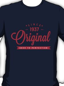 Since 1937 Original Aged To Perfection T-Shirt