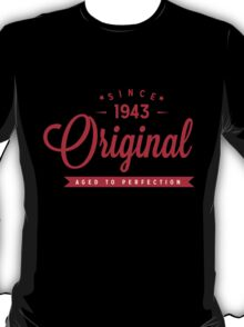 Since 1943 Original Aged To Perfection T-Shirt