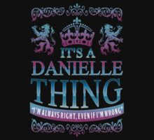 it's a DANIELLE thing by RooDesign