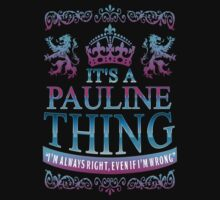 it's a PAULINE thing by RooDesign