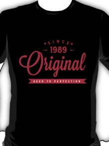 Since 1989 Original Aged To Perfection T-Shirt