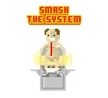 Smash the sytem by Bishok