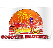 Scooter Brothers Poster