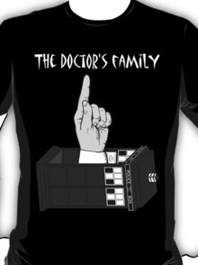 The Doctor's Family (Black and White) T-Shirt