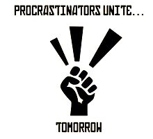 Procrastinators unite... by brilliancekid