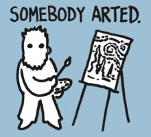 Van Gogh Somebody Arted by David Bodo
