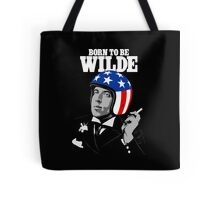 Born To Be Wilde Tote Bag