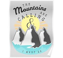 The Mountains are Calling... Poster
