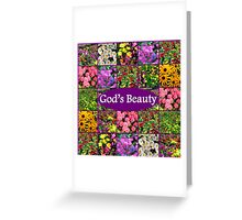 GOD'S BEAUTY IN WILD FLOWERS Greeting Card
