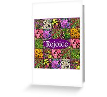 REJOICE IN LIFE Greeting Card