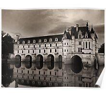 Château de Chenonceau 2 Poster