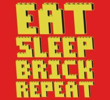 EAT, SLEEP, BRICK, REPEAT Kids Clothes