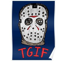 TGIF the 13th Poster