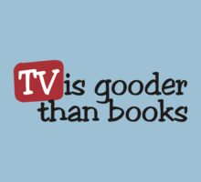 TV is gooder than books by digerati