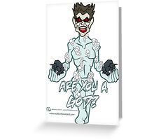 Are you a God? Greeting Card