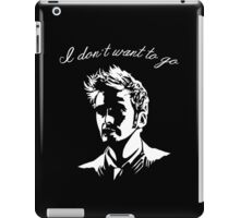 Tenth Doctor - I don't want to go iPad Case/Skin