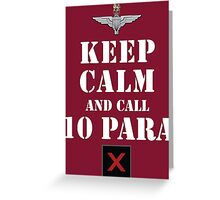 KEEP CALM AND CALL 10 PARA Greeting Card