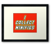 I COLLECT MINIFIGS  Framed Print