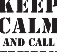 KEEP CALM AND CALL PATHFINDER PLATOON Sticker