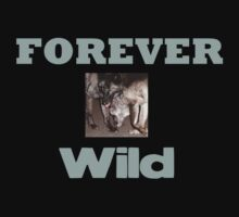 Forever Wild by RLHall