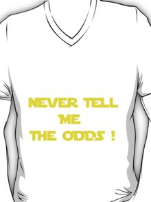 Long Odds ! T-Shirt