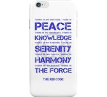 The Jedi Code iPhone Case/Skin