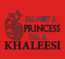 I'm Not a Princess I'm a Khaleesi Kids Clothes