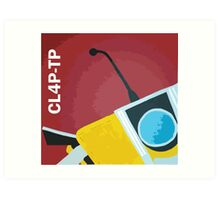 Claptrap! Art Print