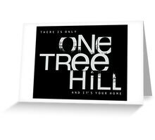 only one tree hill  Greeting Card