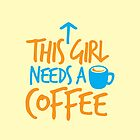 This GIRL needs a COFFEE!  by jazzydevil