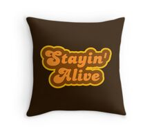 Stayin' Alive - Retro 70s - Logo Throw Pillow