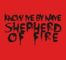 SHEPHERD OF FIRE by CheshireCatfish