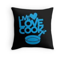 LIVE LOVE COOK with saucepan Throw Pillow