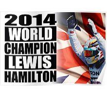 Lewis Hamilton - 2014 Formula 1 World Champion Poster Poster