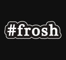 Frosh - Hashtag - Black & White by graphix