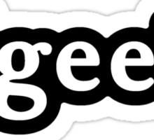 Geek - Hashtag - Black & White Sticker