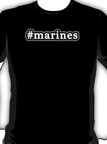 Marines - Hashtag - Black & White T-Shirt