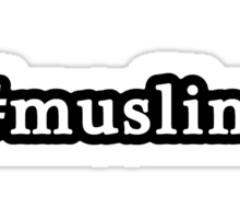Muslim - Hashtag - Black & White Sticker