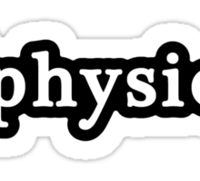 Physics - Hashtag - Black & White Sticker