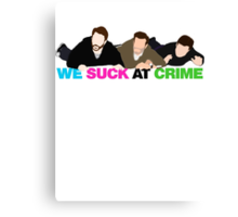 We Suck at Crime Canvas Print