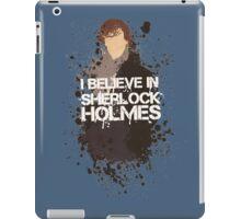I Believe in Sherlock Holmes. iPad Case/Skin